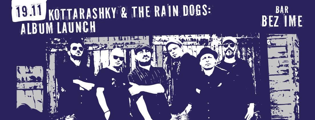 "Участие на Kottarashky и The Rain Dogs в бар ""Бар без име"""